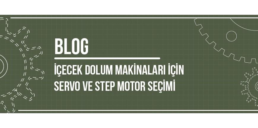 İçecek Dolum Makinaları İçin Servo ve Step Motor Seçimi