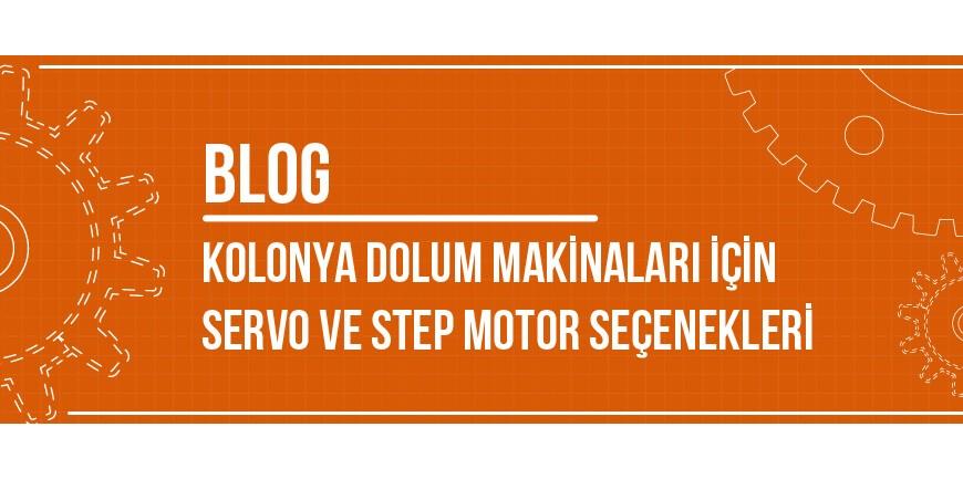 Kolonya Dolum Makinaları İçin Servo ve Step Motor Seçenekleri